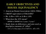 early objectives and issues equivalency