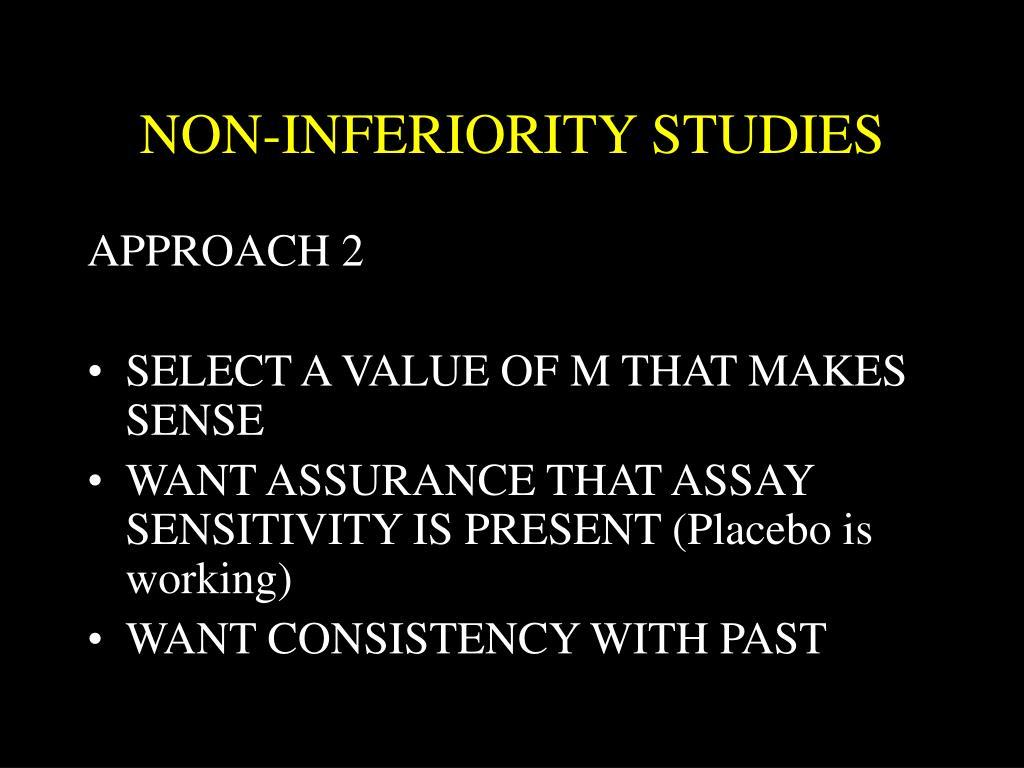 NON-INFERIORITY STUDIES