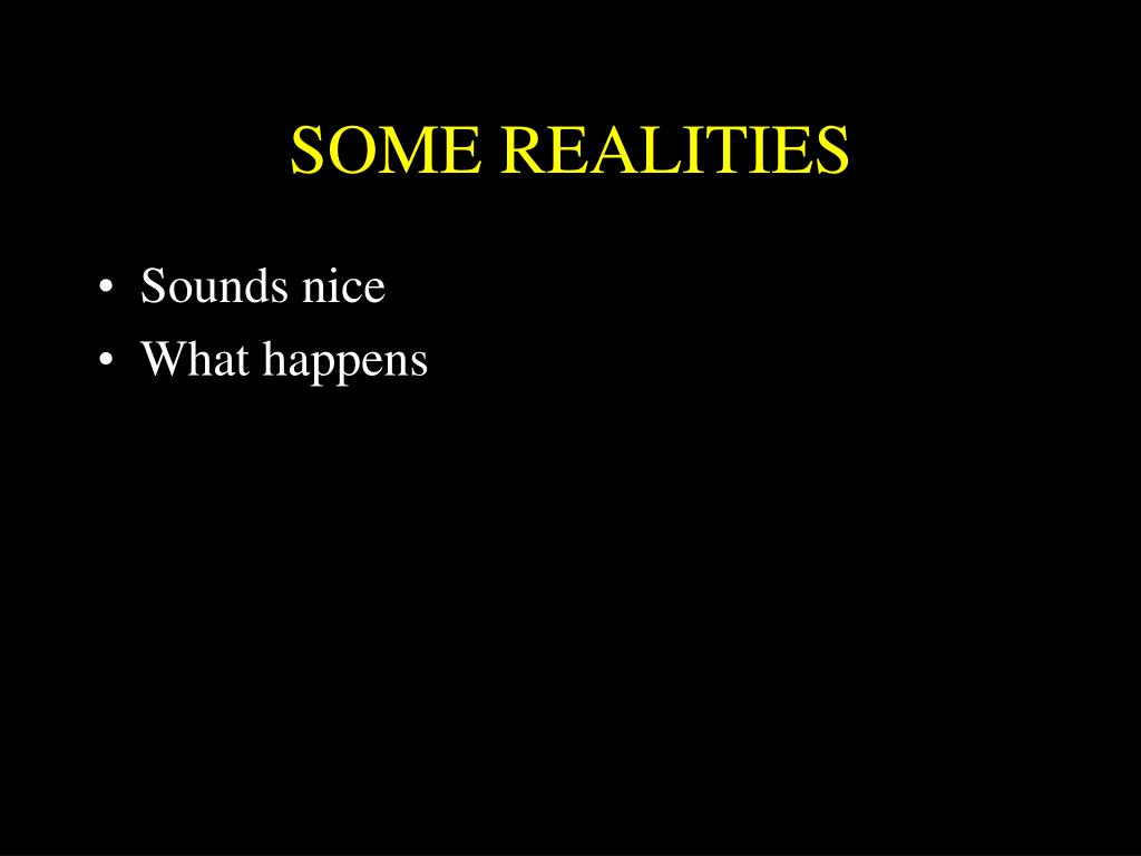 SOME REALITIES