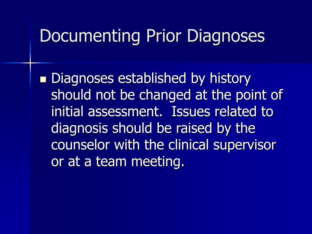 Documenting Prior Diagnoses