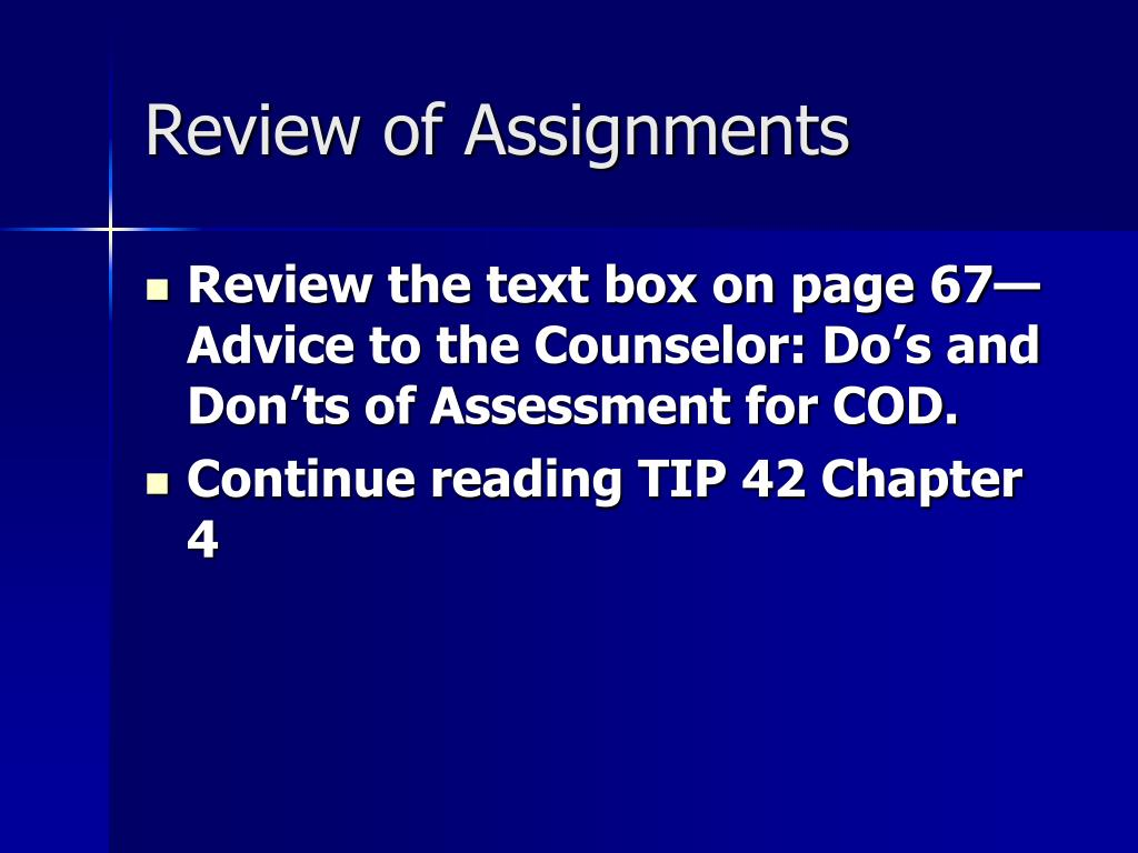 Review of Assignments