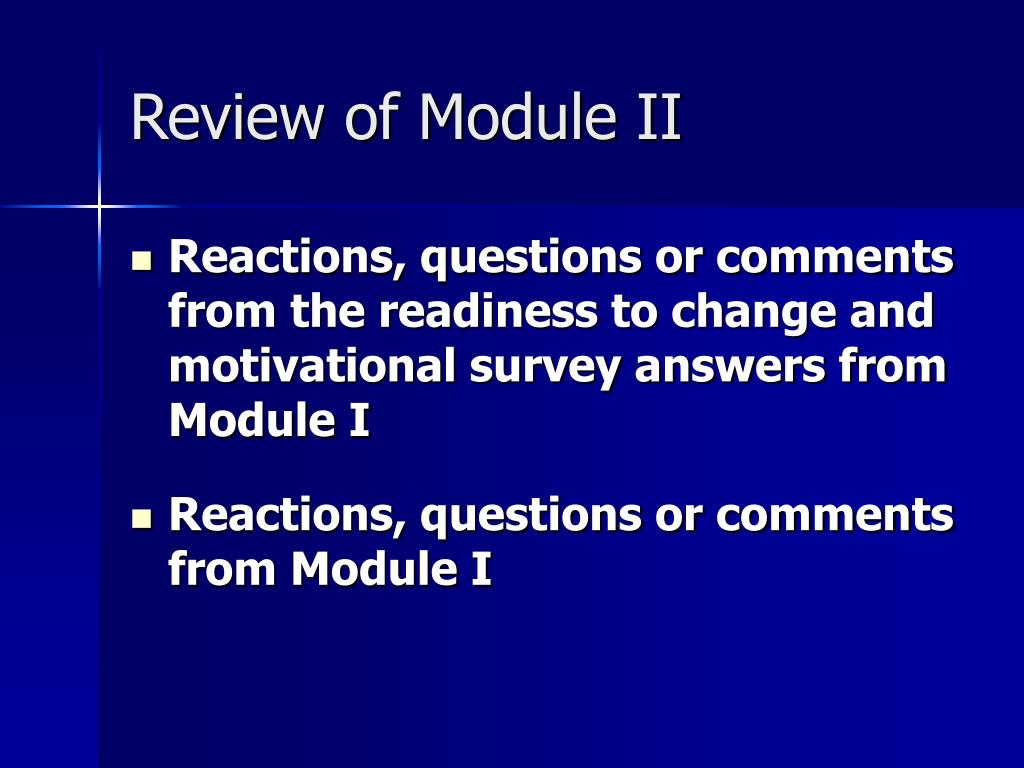 Review of Module II