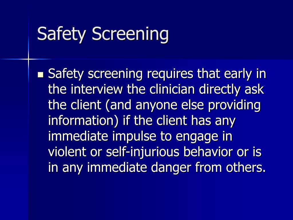 Safety Screening