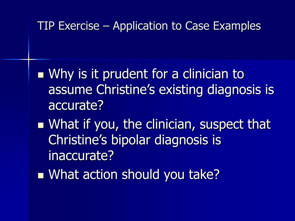 TIP Exercise – Application to Case Examples