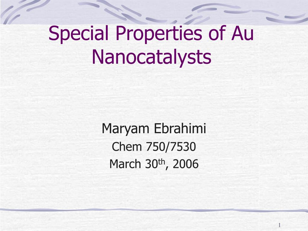 special properties of au nanocatalysts