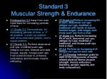 standard 3 muscular strength endurance