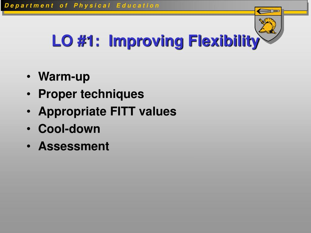 LO #1:  Improving Flexibility