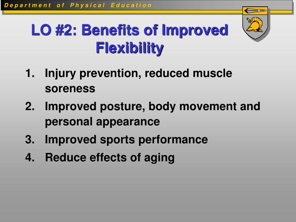LO #2: Benefits of Improved Flexibility