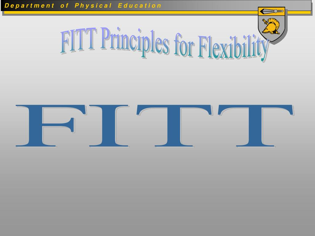 FITT Principles for Flexibility