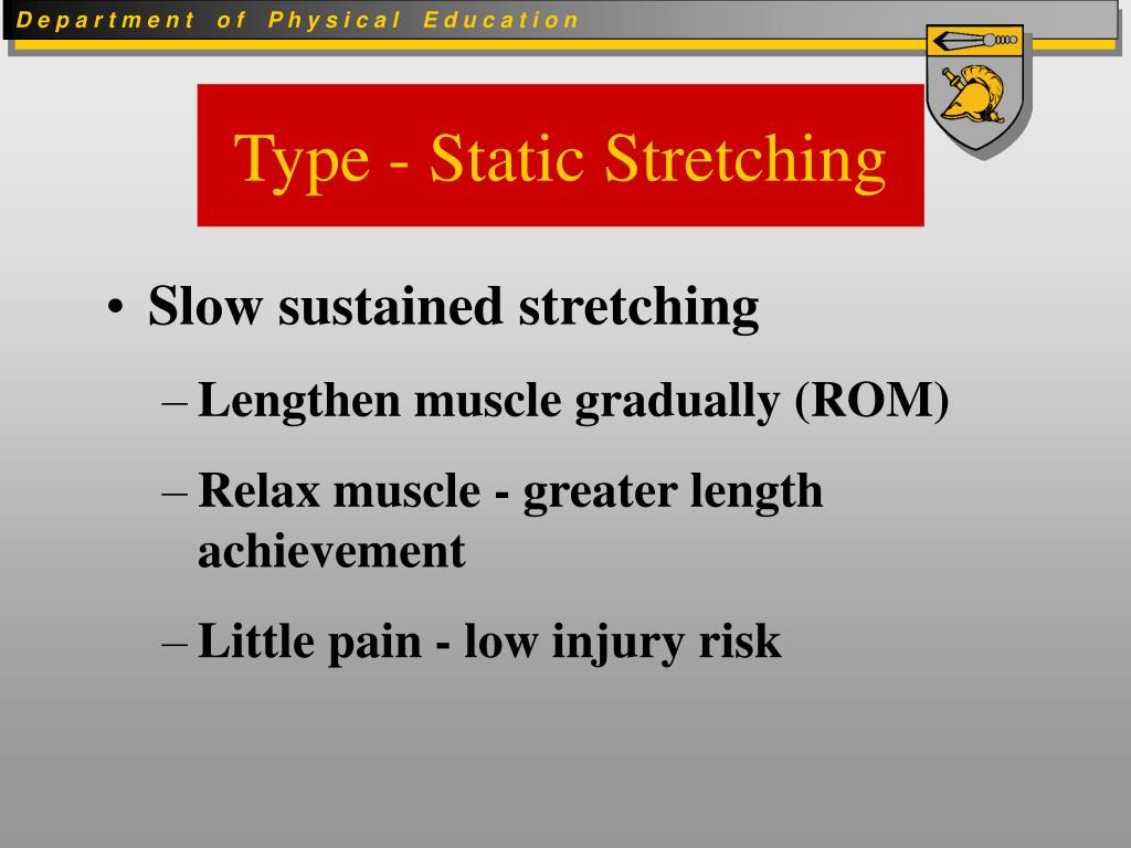 Type - Static Stretching