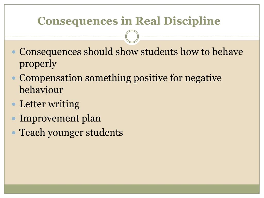 Consequences in Real Discipline