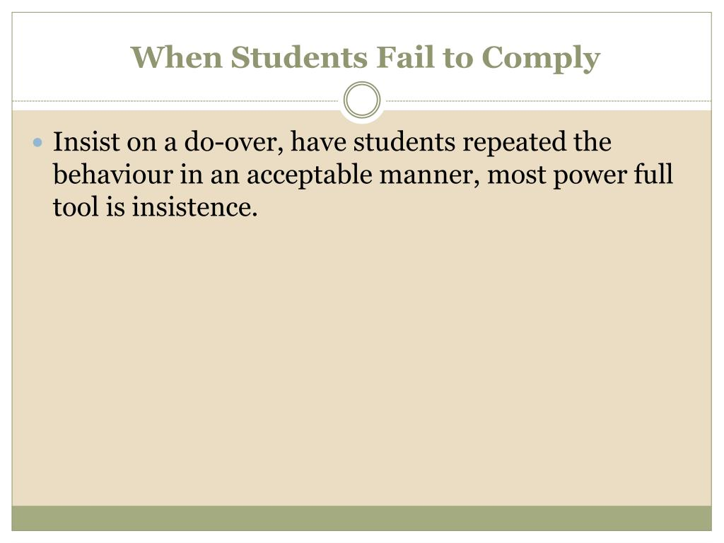 When Students Fail to Comply