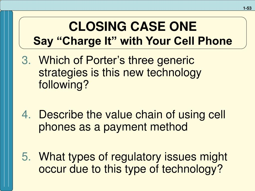 CLOSING CASE ONE