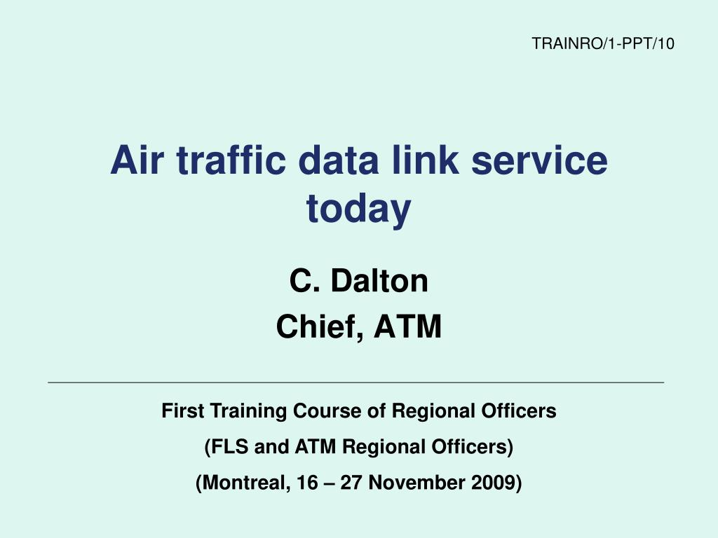 PPT - Air traffic data link service today PowerPoint