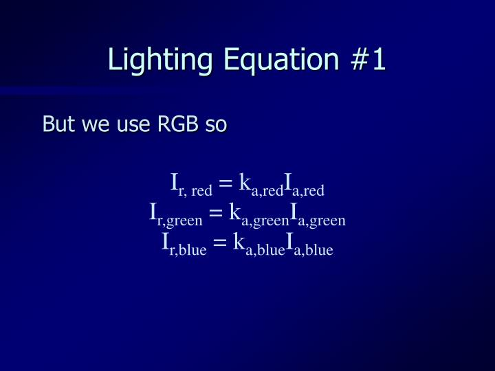 Lighting Equation #1