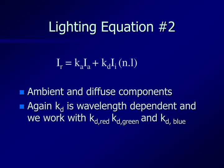 Lighting Equation #2