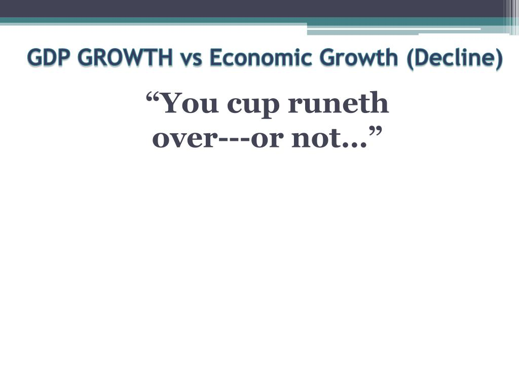 gdp growth vs economic growth decline