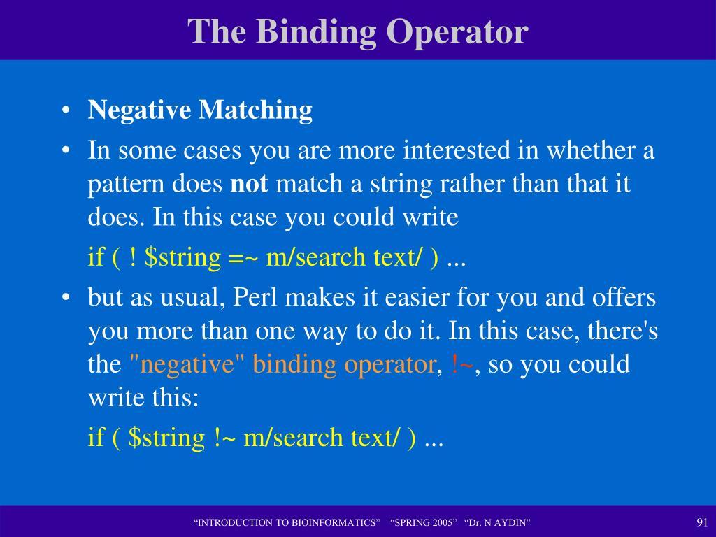 The Binding Operator