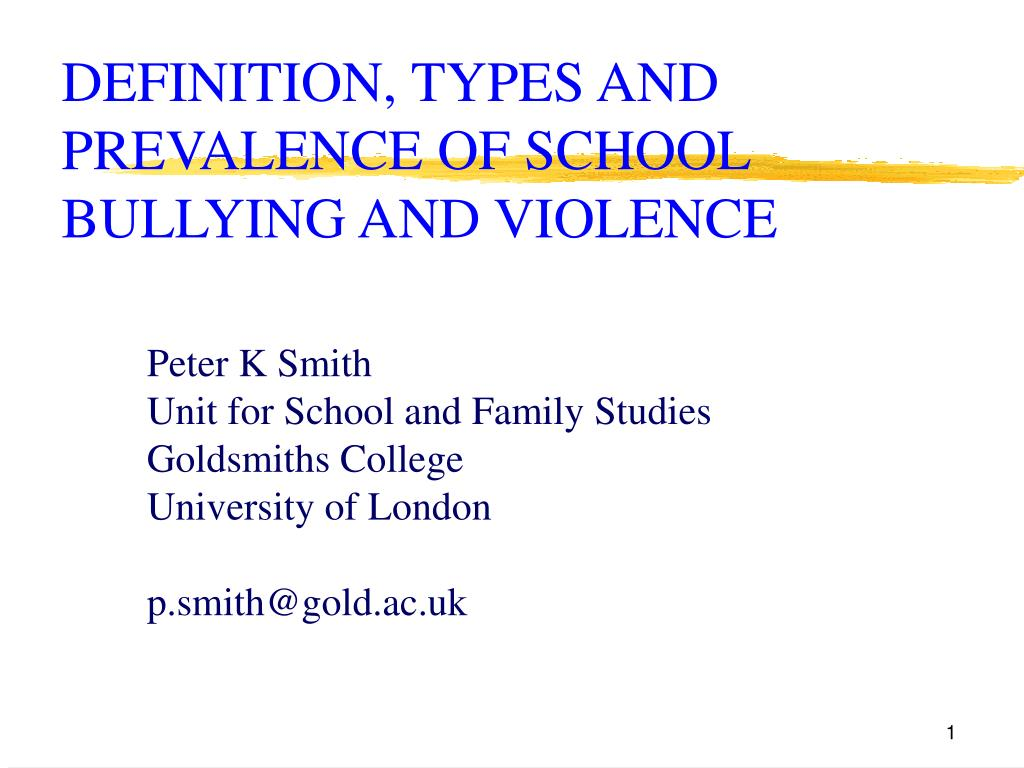definition types and prevalence of school bullying and violence l.
