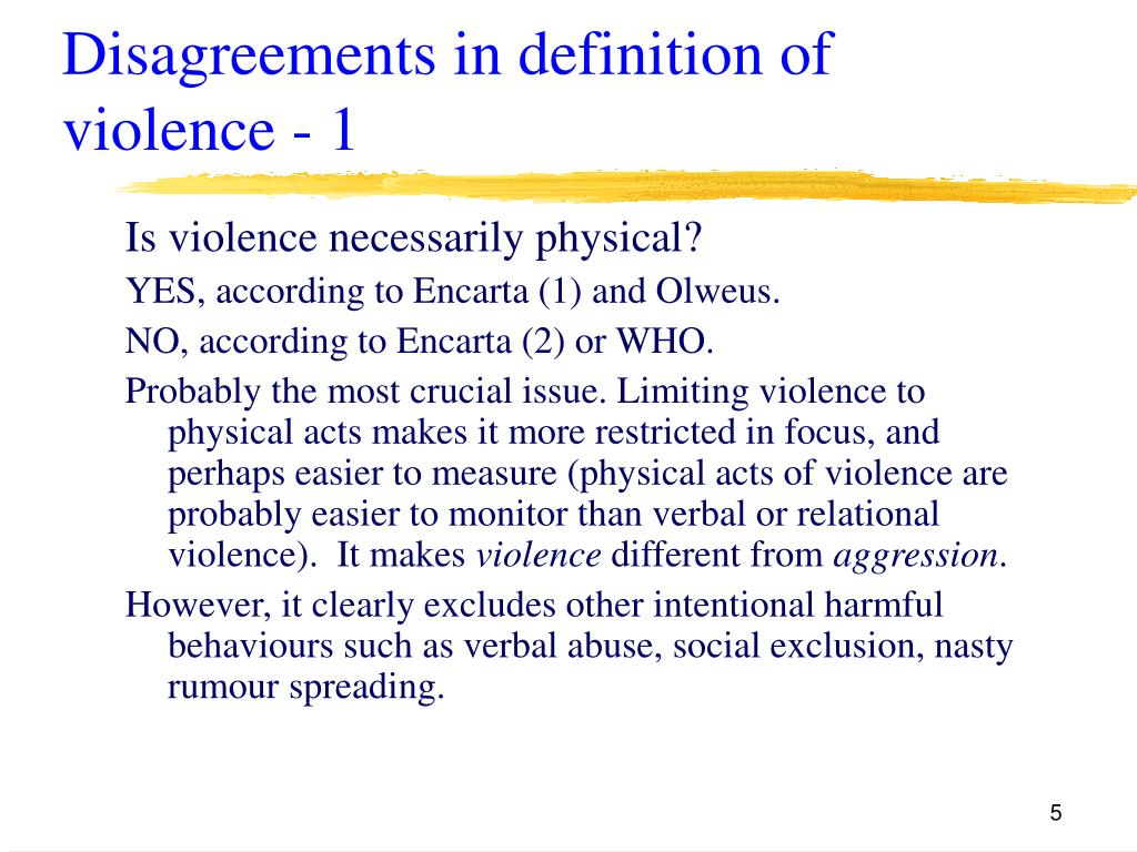 Disagreements in definition of violence - 1