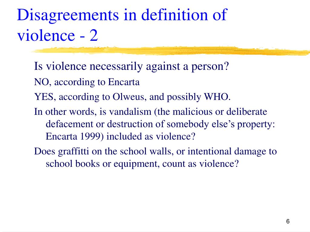 Disagreements in definition of violence - 2
