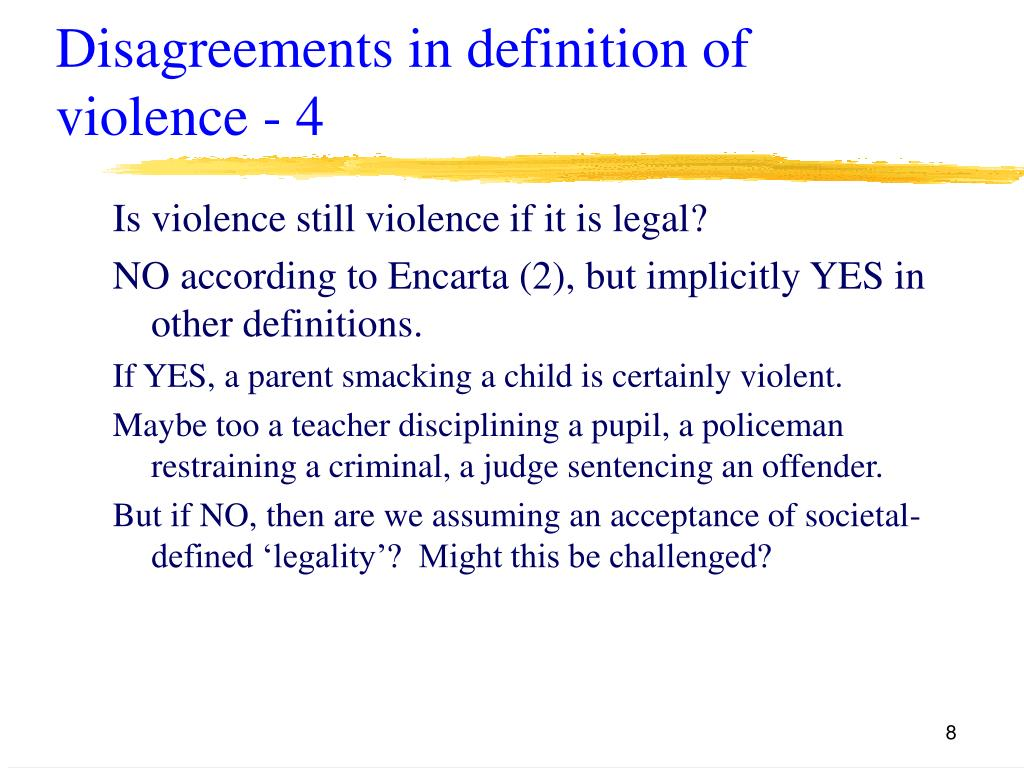 Disagreements in definition of violence - 4