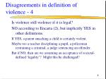 disagreements in definition of violence 4