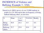incidence of violence and bullying example 3 usa