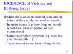 incidence of violence and bullying issues