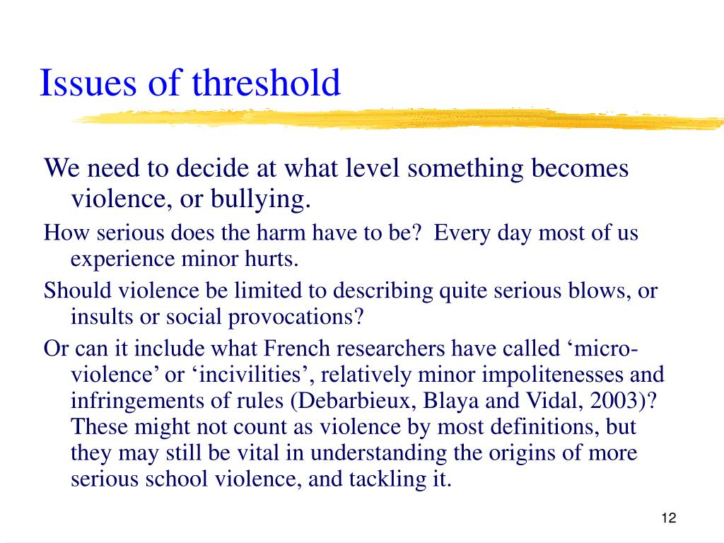 Issues of threshold