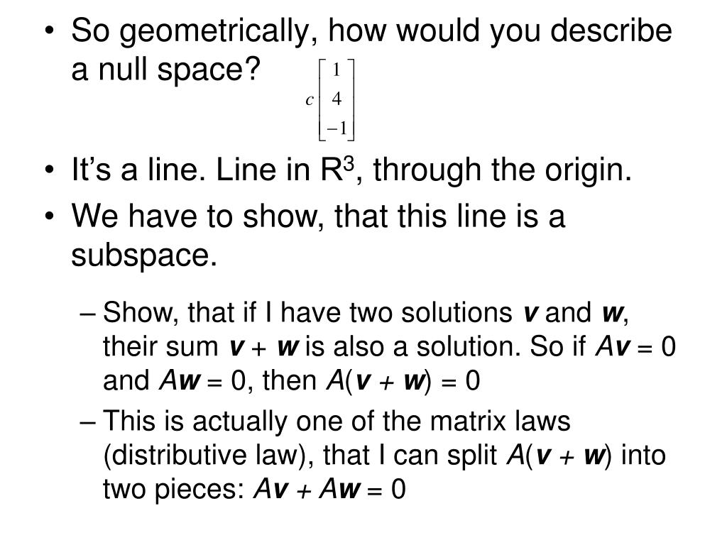 So geometrically, how would you describe a null space?