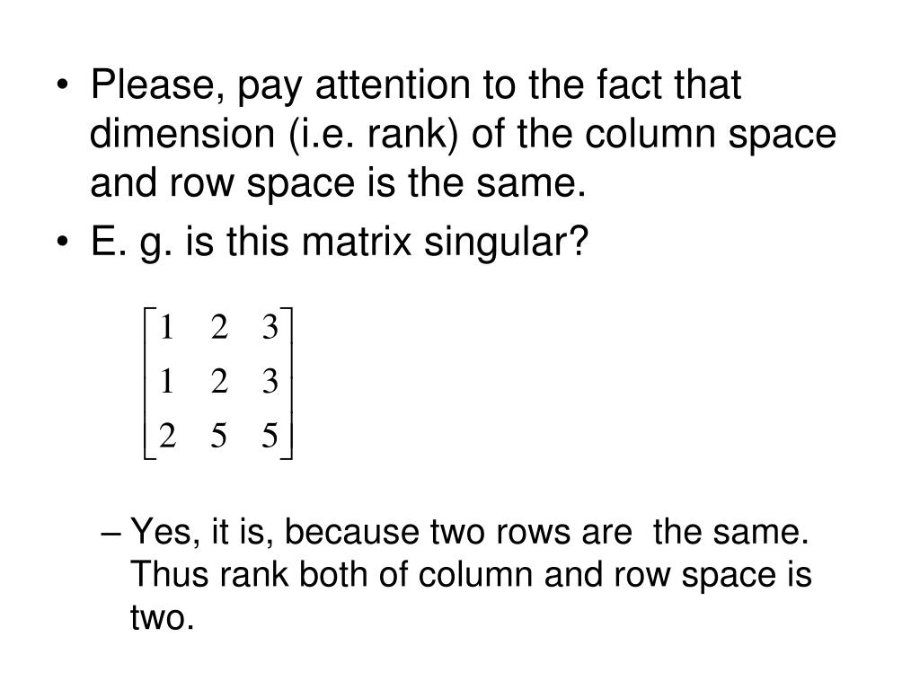 Please, pay attention to the fact that dimension (i.e. rank) of the column space and row space is the same.