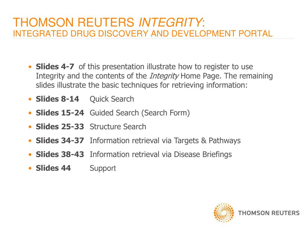 PPT - THOMSON REUTERS INTEGRITY SM : INTEGRATED DRUG