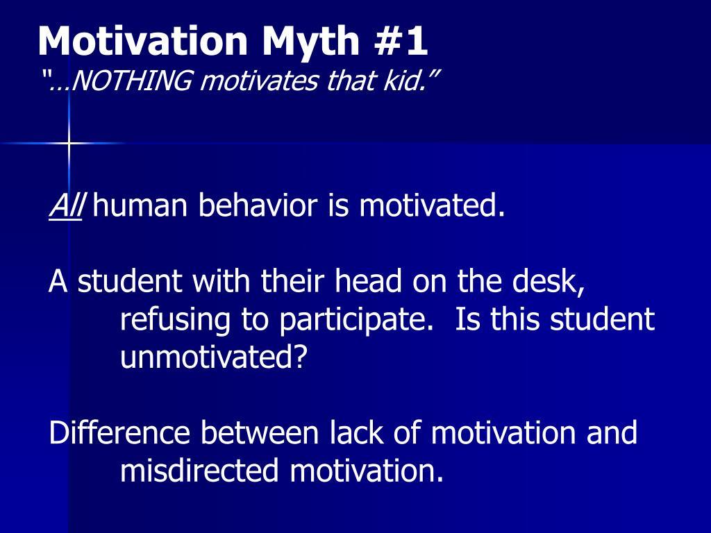 Motivation Myth #1