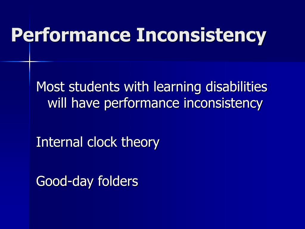 Performance Inconsistency