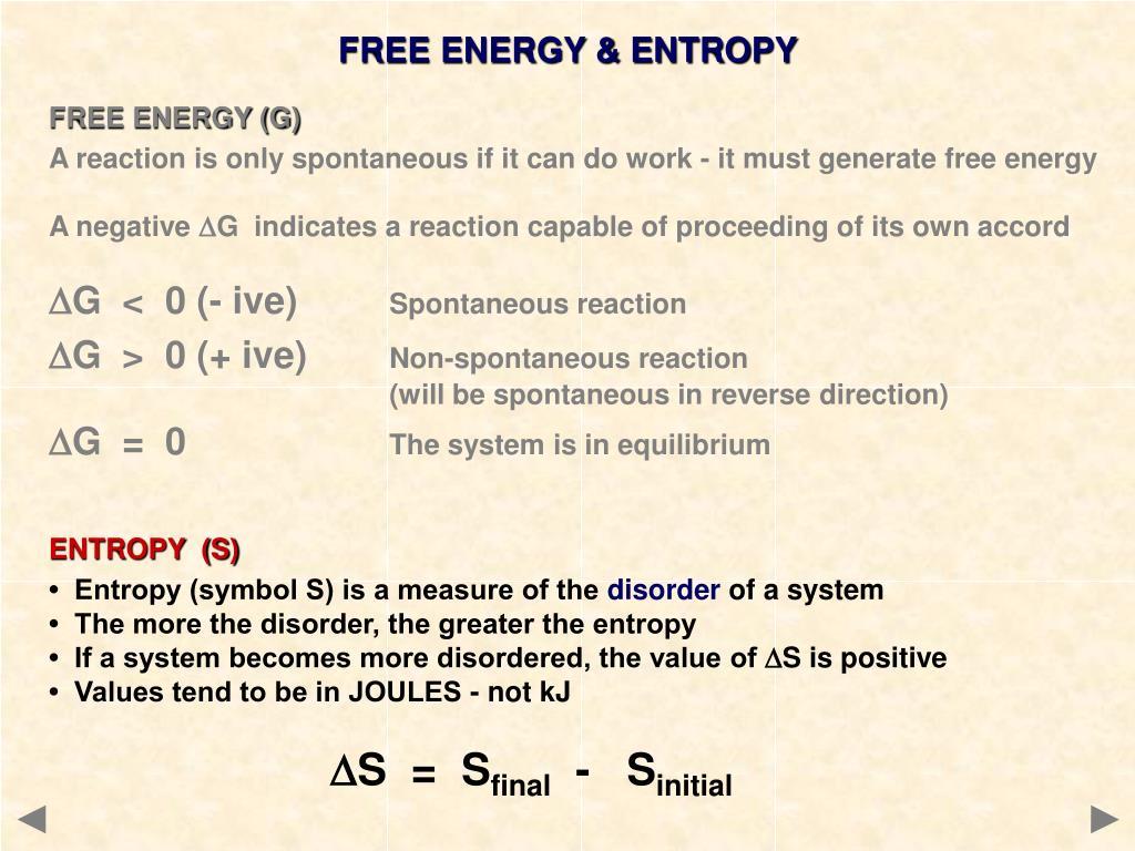 FREE ENERGY & ENTROPY