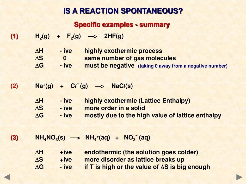 IS A REACTION SPONTANEOUS?