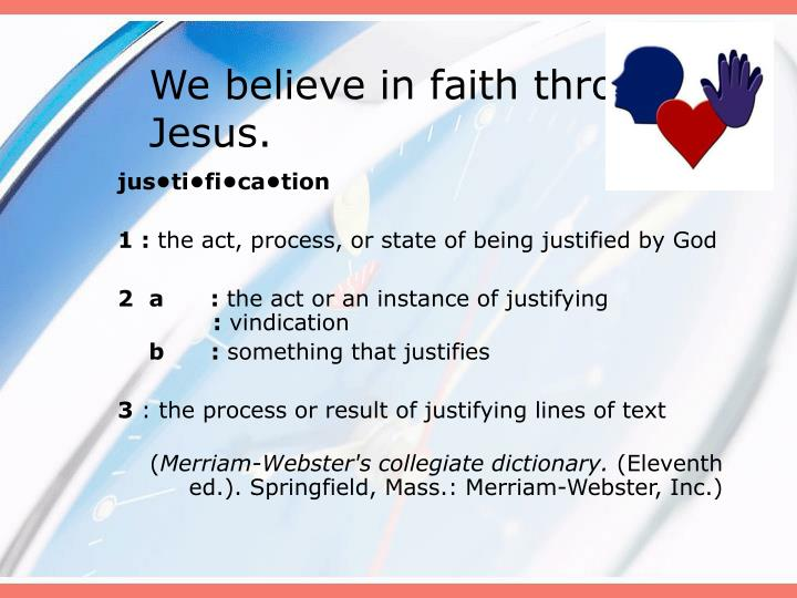 We believe in faith through jesus3
