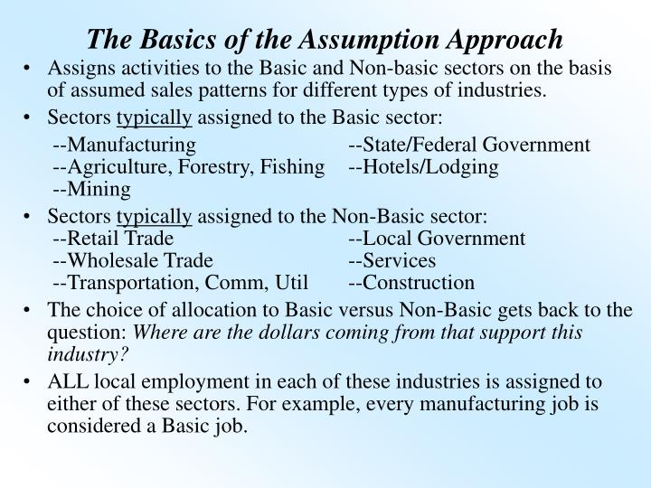 The basics of the assumption approach