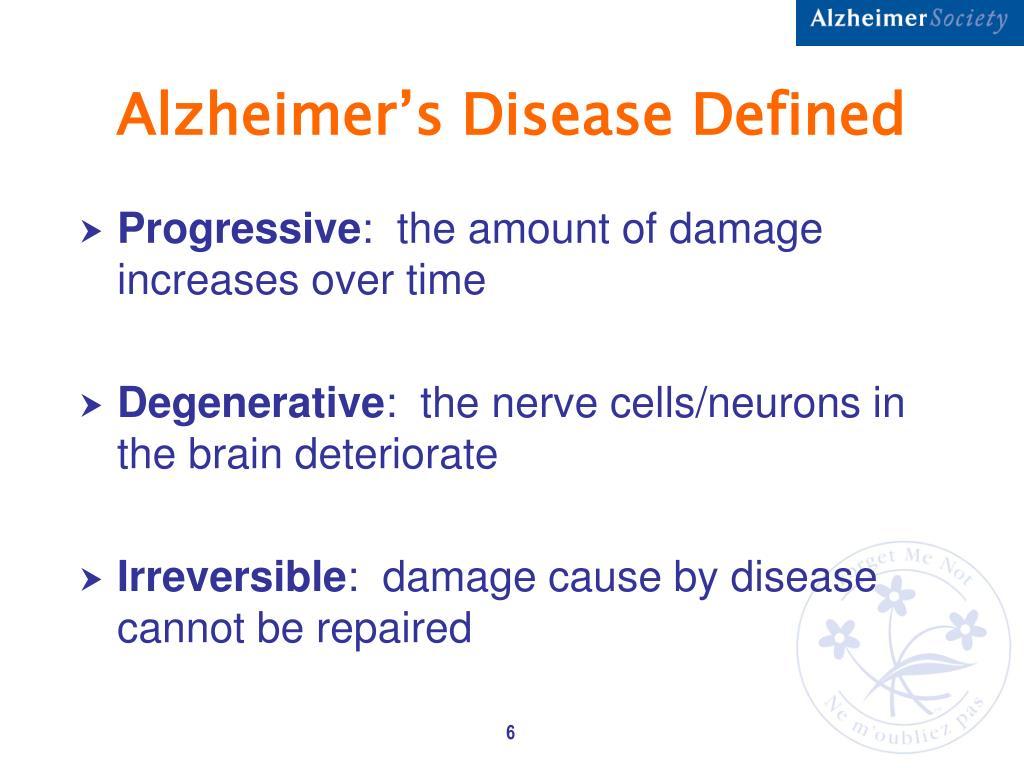Alzheimer's Disease Defined