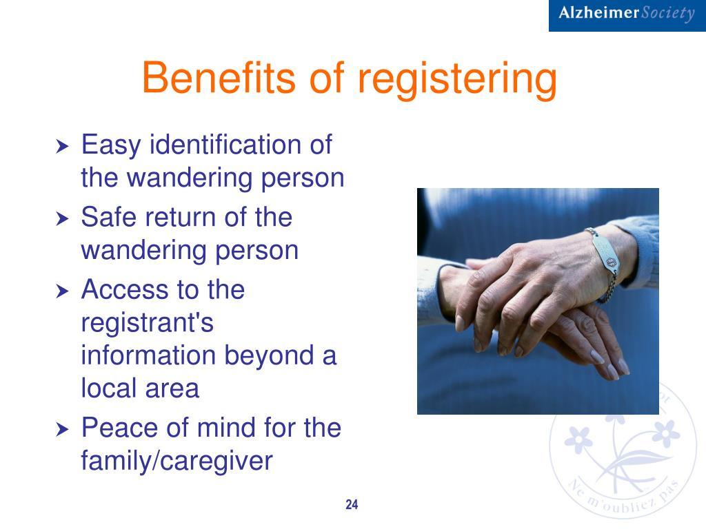 Benefits of registering