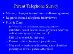 parent telephone survey