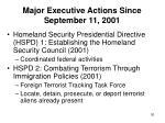 major executive actions since september 11 2001