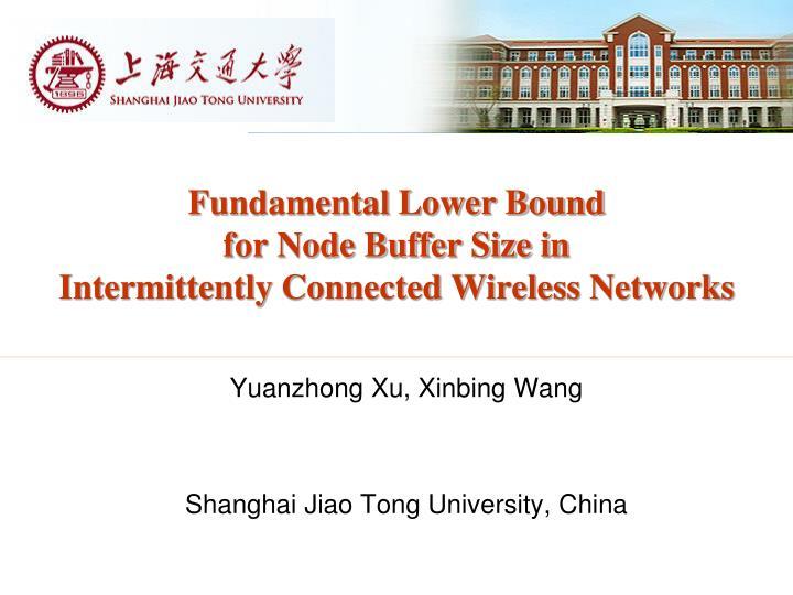 Fundamental lower bound for node buffer size in intermittently connected wireless networks