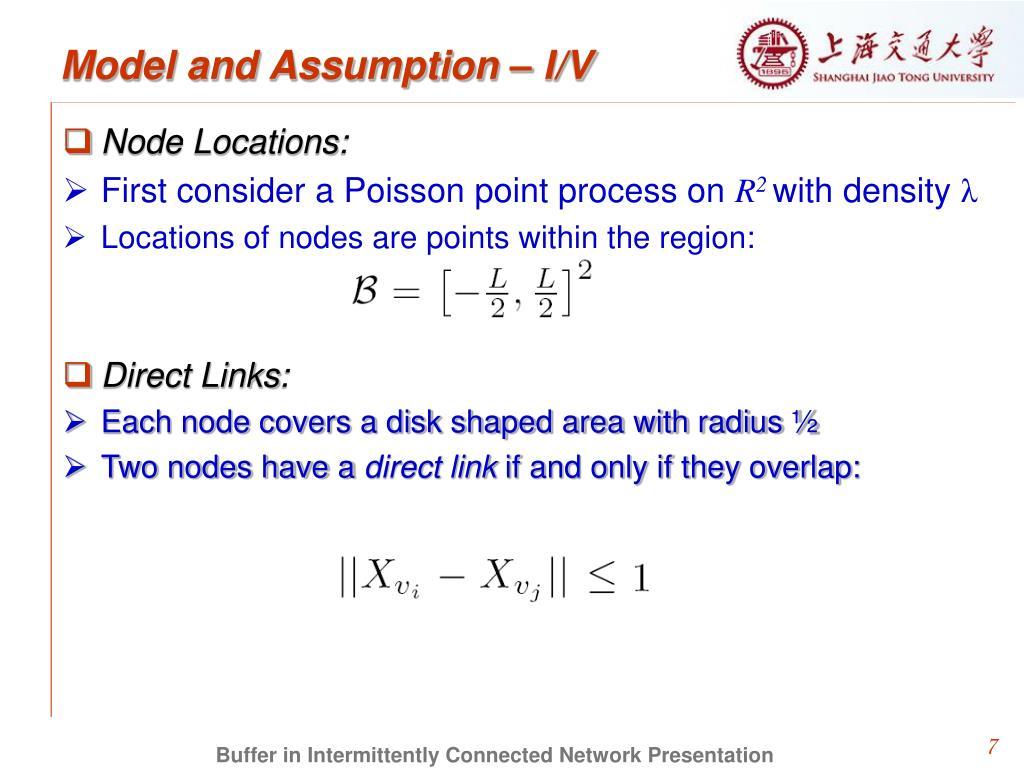 Model and Assumption – I/V
