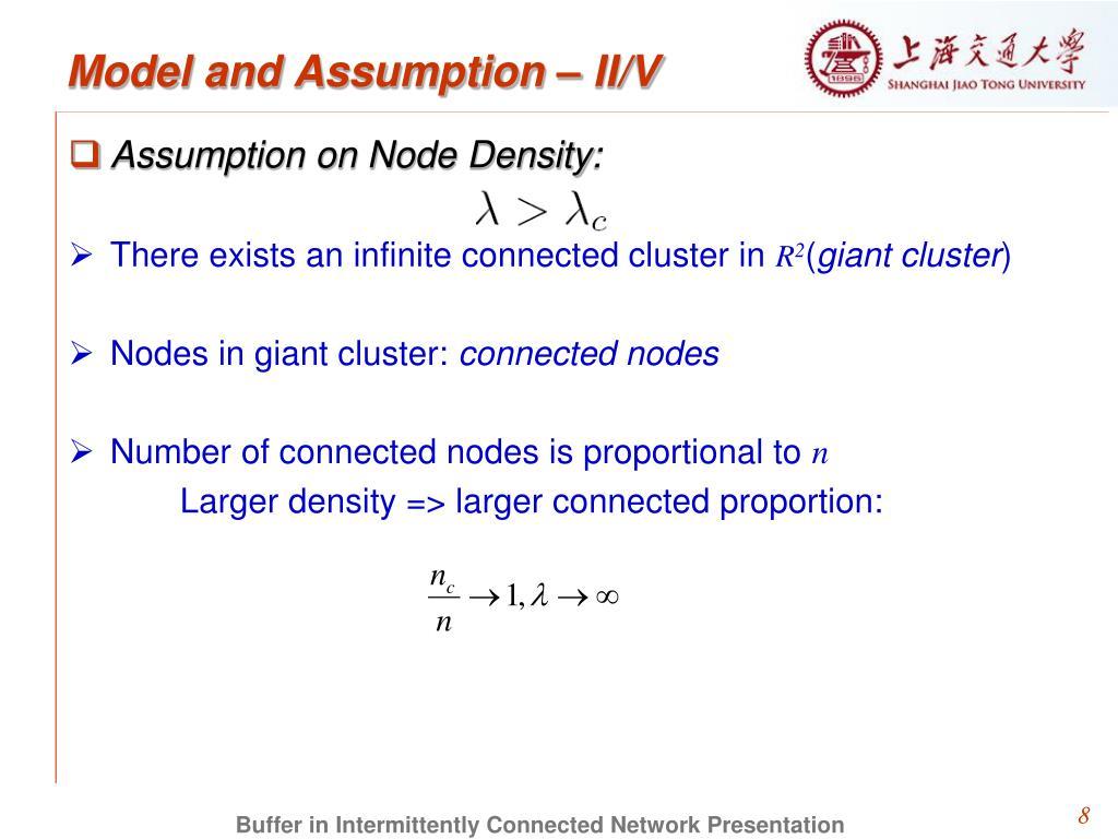 Model and Assumption – II/V