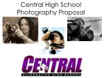central high school photography proposal