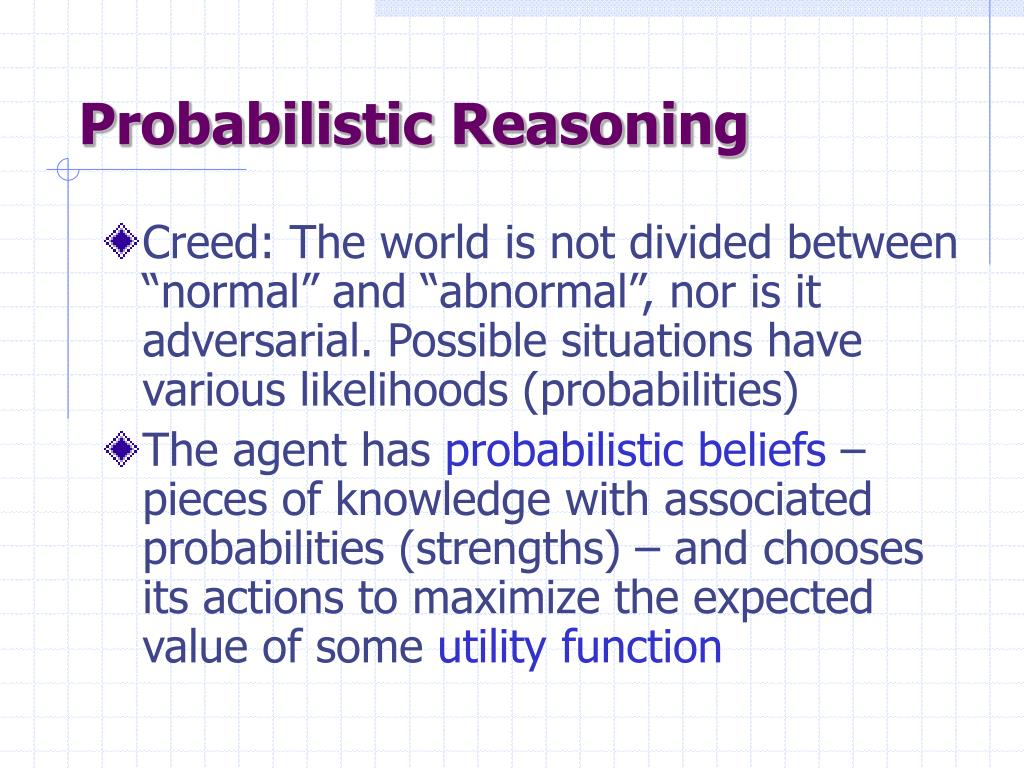 Probabilistic Reasoning
