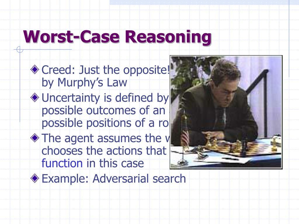 Worst-Case Reasoning