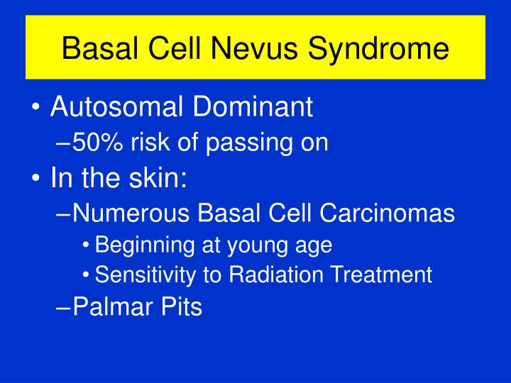 Basal cell nevus syndrome3